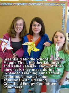 Students Learn about Climate Change Solutions And work with Greening Greenfield Energy Committee